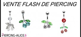 vente flash de piercing