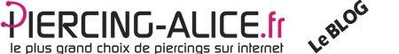 Piercing : Le Blog de Piercing-Alice.fr